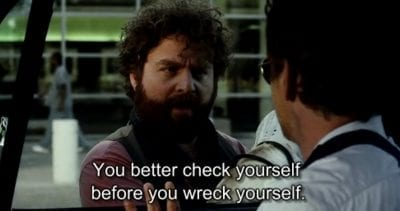Check Yourself Before You Wreck Yourself